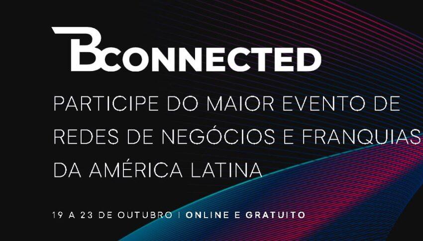 PARTICIPE DO MAIOR EVENTO DE REDES DE NEGÓCIOS E FRANQUIAS DA AMÉRICA LATINA OnLine E Gratuíto